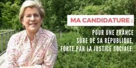 MA CANDIDATURE : POUR UNE FRANCE SÛRE DE SA RÉPUBLIQUE, FORTE PAR LA JUSTICE SOCIALE