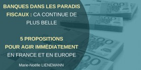 Banques & paradis fiscaux, ça continue : après la transparence, l'action, les pénalités, l'interdiction !