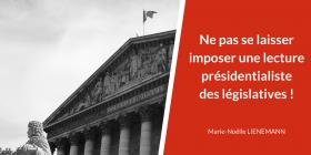 Ne pas se laisser imposer une lecture présidentialiste des Législatives
