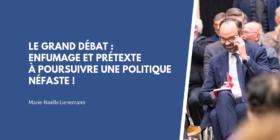 Le Grand Débat : enfumage et prétexte à poursuivre une politique néfaste - Communiqué de presse