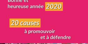 20 causes à promouvoir et à défendre pour 2020