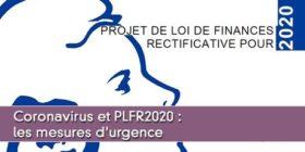 Projet de loi de finances rectificatives pour 2020 face à l'épidémie de CoVid-19