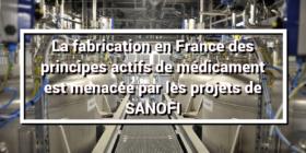 Fabrication en France de principes actifs de médicament par SANOFI menacée par les projets PLUTON et ALASTOR - question écrite au gouvernement (6 novembre 2020)
